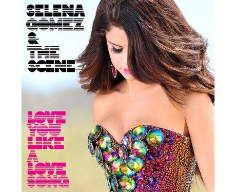 Selena Gomez 'Love You Like A Love Song'