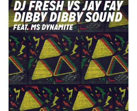 DJ Fresh 'Dibby Dibby Sound'